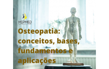 Osteopathy: concepts, foundations, foundations and applications